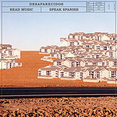 Read Music/Speak Spanish by Desaparecidos