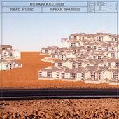 Play & Download Read Music/Speak Spanish by Desaparecidos | Napster