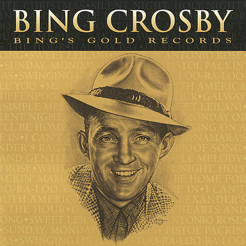 Play & Download Bing's Gold Records by Bing Crosby | Napster