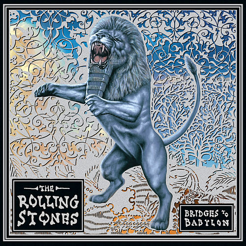 Bridges To Babylon by The Rolling Stones