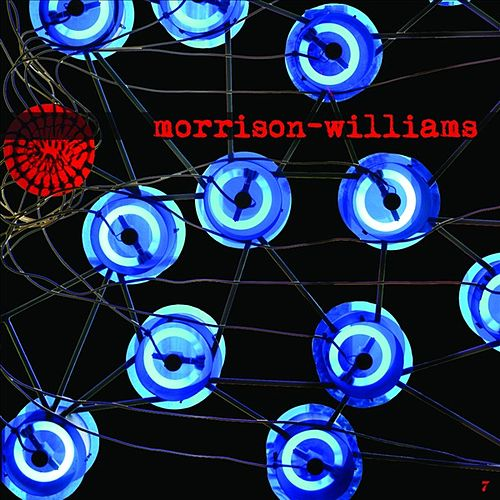 Play & Download Morrison-Williams by Morrison-Williams | Napster