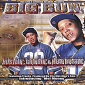 Hustlin', Grindin', and Head Bustin' (The Underground Album) by Big Bun