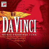 Play & Download da Vinci - Music from his Time by Various Artists | Napster
