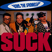 Play & Download Suck by Boris the Sprinkler | Napster