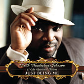 Play & Download Just Being Me by Keith Johnson | Napster
