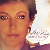 Play & Download The Woman I Am: The Definitive Collection by Helen Reddy | Napster