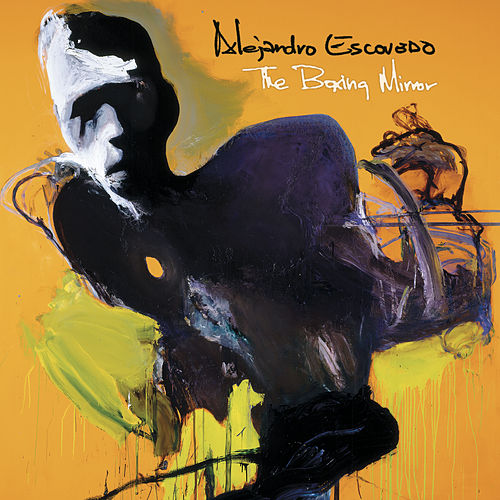 Play & Download The Boxing Mirror by Alejandro Escovedo | Napster