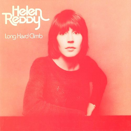 Long Hard Climb by Helen Reddy
