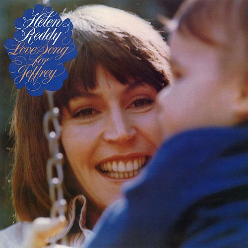 Play & Download Love Song For Jeffrey by Helen Reddy | Napster