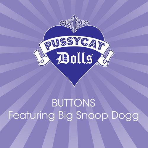 Play & Download Buttons Featuring Big Snoop Dogg by Pussycat Dolls | Napster