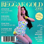 Play & Download Reggae Gold 2006 by Various Artists | Napster