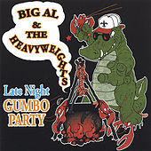Late Night Gumbo Party by Big Al & The Heavyweights