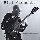 Play & Download Undergroundalienbass by Bill Clements | Napster