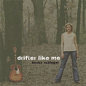 Play & Download Drifter Like Me by Becky Schlegel | Napster