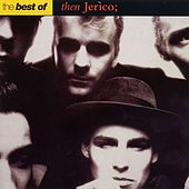 The Best Of Then Jerico by Then Jerico