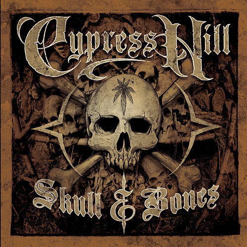 Play & Download Skull & Bones by Cypress Hill | Napster