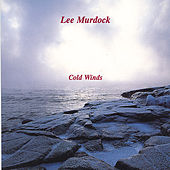 Play & Download Cold Winds by Lee Murdock | Napster