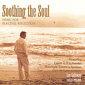 Play & Download Soothing the Soul by Lee Galloway | Napster