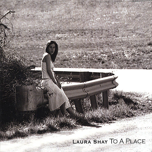 Play & Download To a Place by Laura Shay | Napster