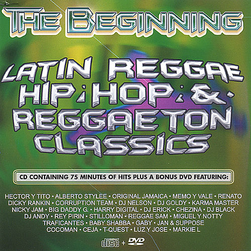 Play & Download The Beginning- Reggaeton  (22 Hits on CD, plus 6 hits on DVD) by Various Artists | Napster