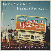 Play & Download Welcome To Brazil by Lori Mechem | Napster