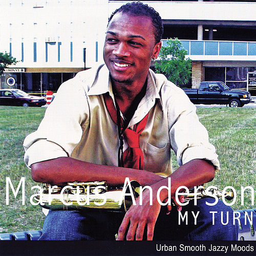 Play & Download My Turn by Marcus Anderson | Napster