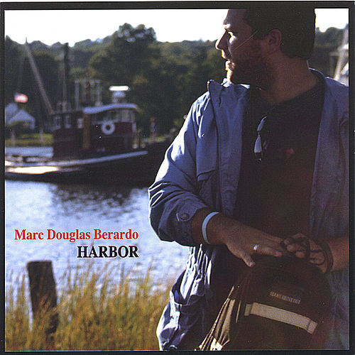 Play & Download Harbor by Marc Douglas Berardo | Napster