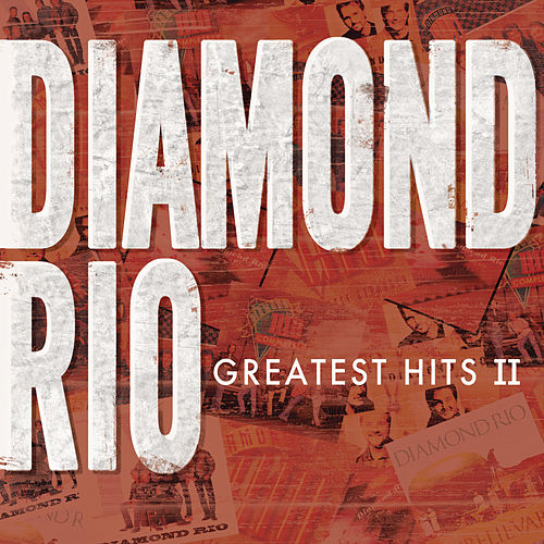 Greatest Hits II by Diamond Rio