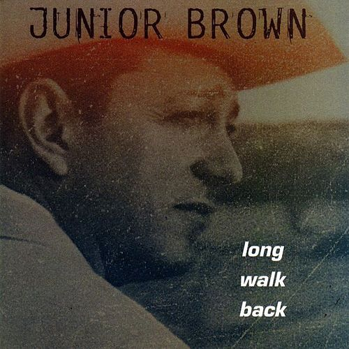 Play & Download Long Walk Back by Junior Brown | Napster