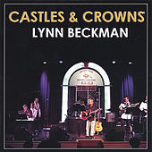 Play & Download Castles and Crowns by Lynn Beckman | Napster