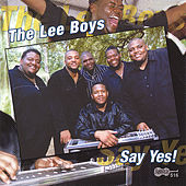 Play & Download Say Yes by The Lee Boys | Napster