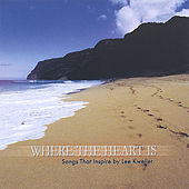 Play & Download Where the Heart Is by Various Artists | Napster