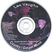 Country/Gospel Music by Les Vaughn