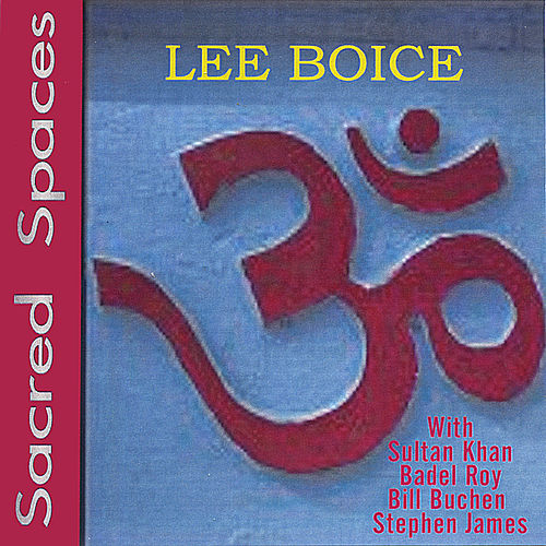 Play & Download Sacred Spaces by Lee Boice | Napster