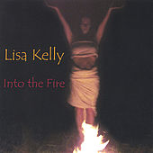 Into the Fire by Lisa Kelly
