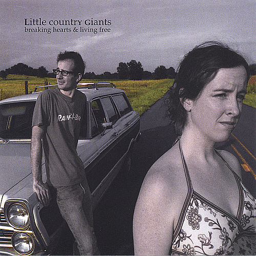 Play & Download Breaking Hearts and Living Free by Little Country Giants | Napster