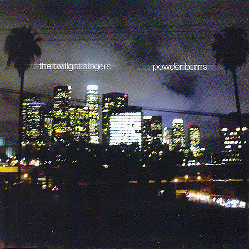 Powder Burns by The Twilight Singers