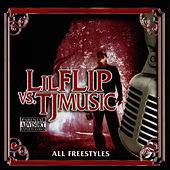 Play & Download Lil Flip Vs. Tj Music by Lil' Flip | Napster