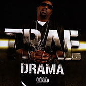 Drama by Trae