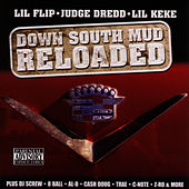 Down South Mud Reloaded by Judge Dredd