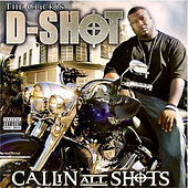 Play & Download Callin All Shots by D-Shot | Napster