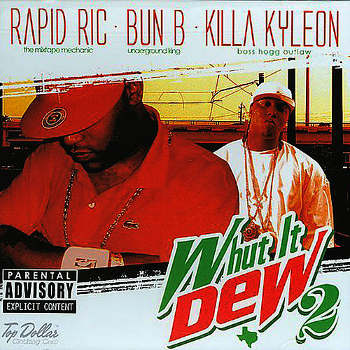 Whut It Dew 2 by Bun B