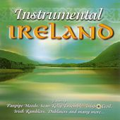 Play & Download Instrumental Ireland by Various Artists | Napster