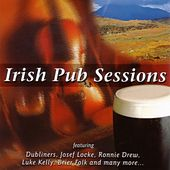 Play & Download Irish Pub Sessions by Various Artists | Napster