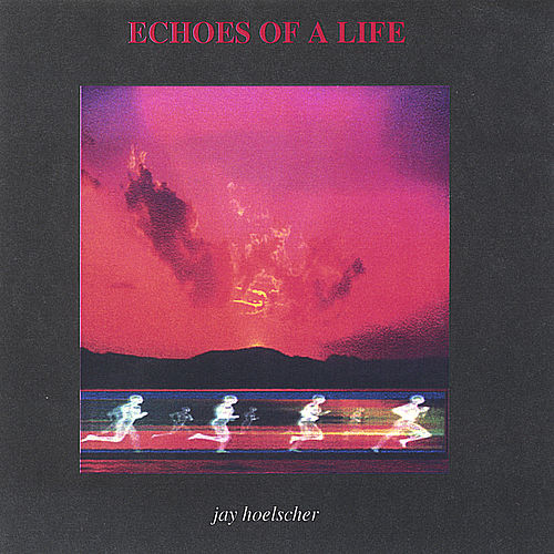 Echoes Of A Life by Jay Dee