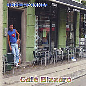 Cafe Bizzaro by Jeff Harris