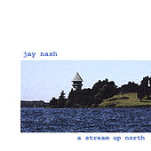 A Stream Up North by Jay Nash