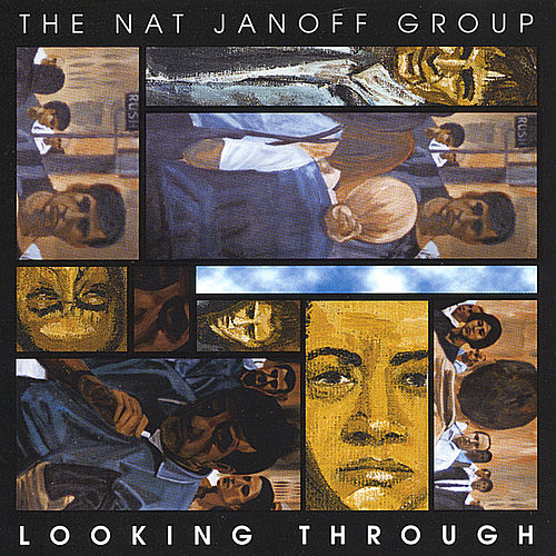 Play & Download Looking Through by The Nat Janoff Group | Napster