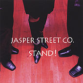 Stand! by Jasper Street Co.