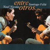 Play & Download Entre Otros by Noel Nicola | Napster